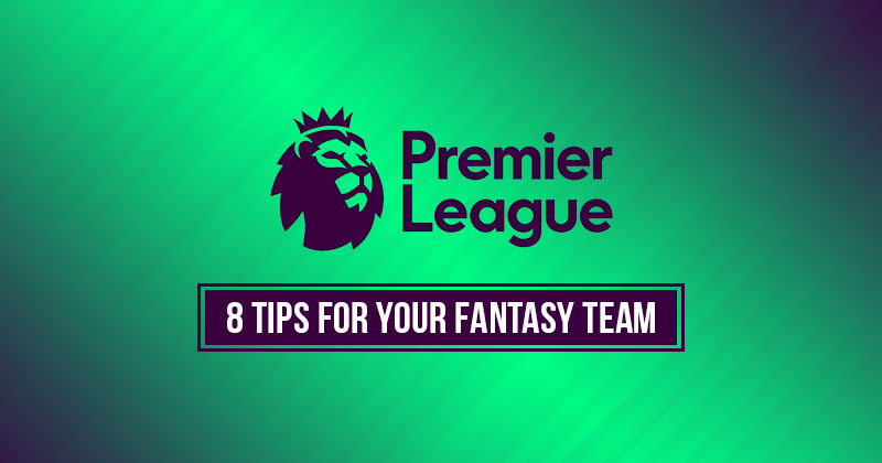 Image of 8 Essential Tips to Boost Your Fantasy Premier League Team