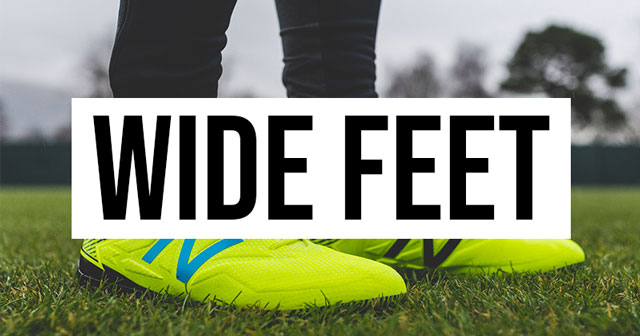 The Best Football Boots For Wide Feet 2018