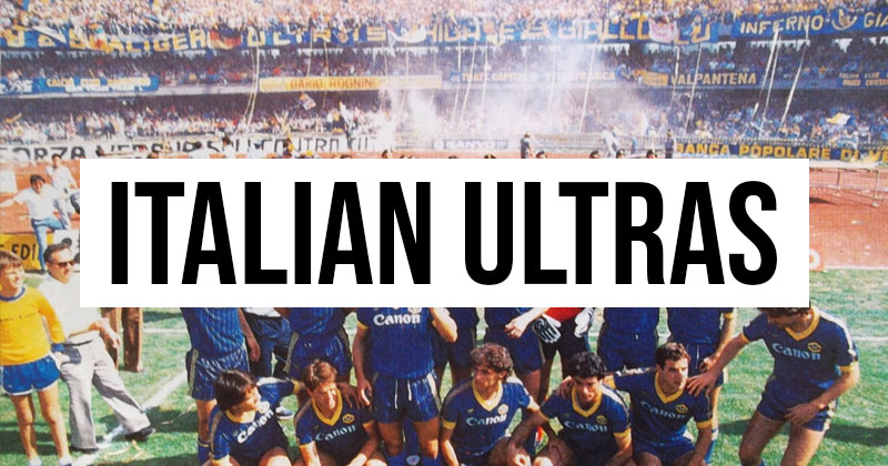 The most infamous ultras in Italian football