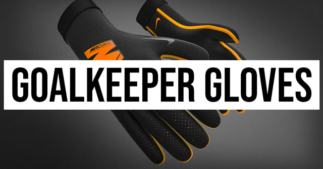 The top goalkeeper gloves in the Champions League and Europa League