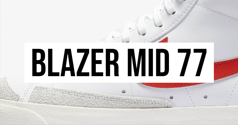 New Colourways for the Nike Blazer Mid 77