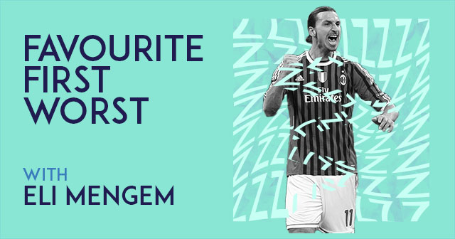 Favourite. First. Worst. Part 5 - Eli Mengem