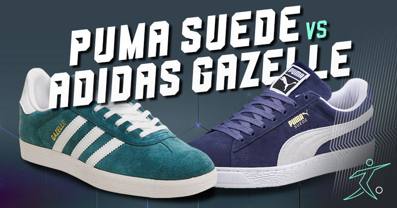 Puma Suede Vs Adidas Gazelle Footy Com Blog