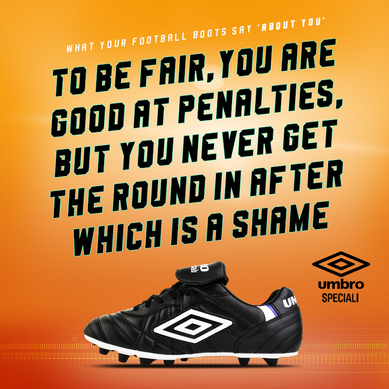 black umbro speciali boots with text saying you must be good at penalties